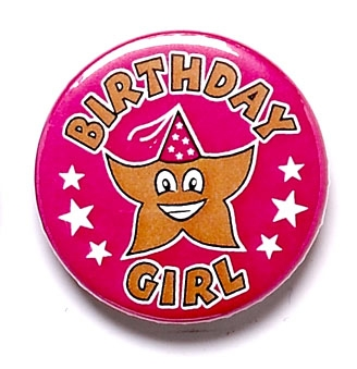 Birthday Girl Pin Badge