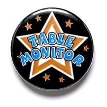 Table Monitor Pin Badge